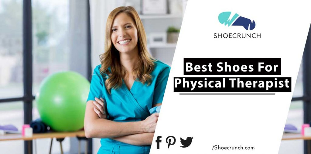 Best Shoes for Physical Therapist FI